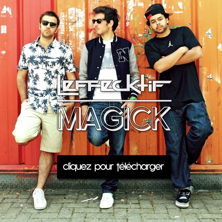 L'EFFECKTIF - MAGICK